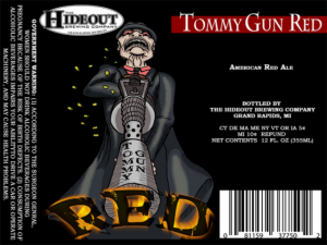 Hideout Brewing Company - Tommy Gun Red